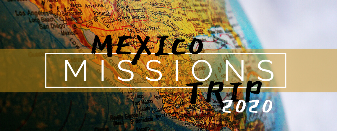 Mexico Missions 2020