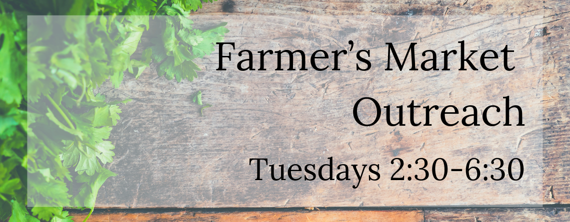 Farmer's Market Outreach
