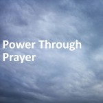 """Power Through Prayer"" by E.M. Bounds"