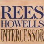 """Rees Howells, Intercessor"" by Norman Grubb"