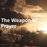 """The Weapon of Prayer"" by E.M. Bounds"